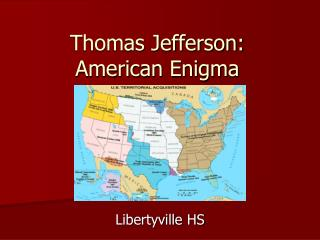 Thomas Jefferson:  American Enigma
