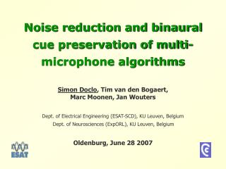 Noise reduction and binaural cue preservation of multi-microphone algorithms
