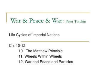 War & Peace & War:  Peter Turchin