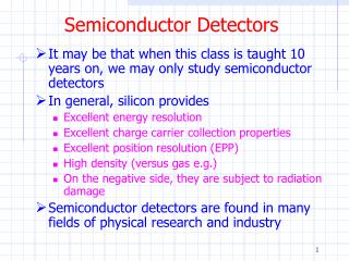 Semiconductor Detectors