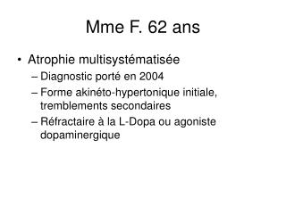 Mme F. 62 ans
