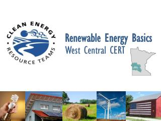 Renewable Energy Basics West Central CERT