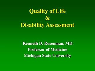 Quality of Life & Disability Assessment