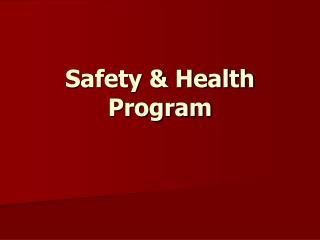 Safety & Health Program