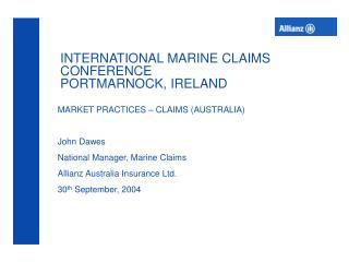 INTERNATIONAL MARINE CLAIMS CONFERENCE PORTMARNOCK, IRELAND