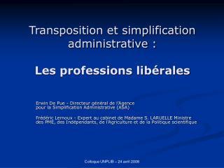 Transposition et simplification administrative : Les professions libérales