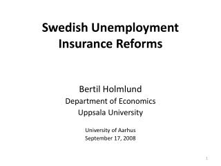 Swedish Unemployment  Insurance Reforms