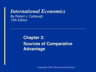International Economics By Robert J. Carbaugh 10th Edition