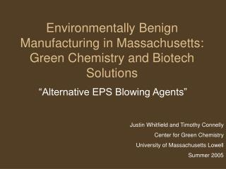 Environmentally Benign Manufacturing in Massachusetts: Green Chemistry and Biotech Solutions