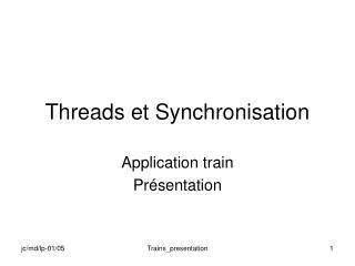 Threads et Synchronisation