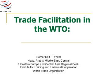 Trade Facilitation in the WTO: