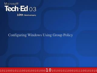 Configuring Windows Using Group Policy