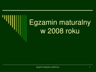Egzamin maturalny w 2008 roku