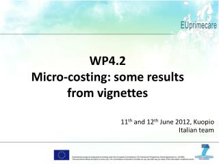 WP4.2 Micro-costing: some results from vignettes