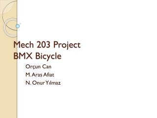 Mech 203 Project BMX Bicycle