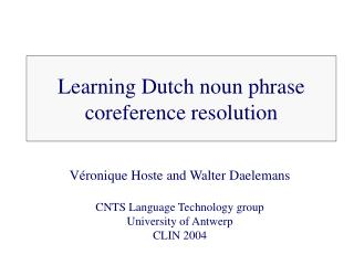 Learning Dutch noun phrase coreference resolution