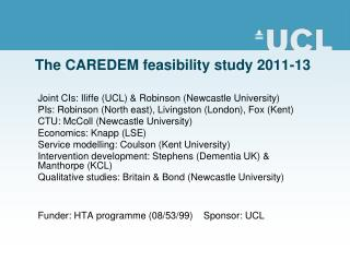 The CAREDEM feasibility study 2011-13