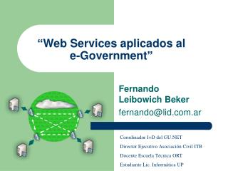 """Web Services aplicados al e-Government"""