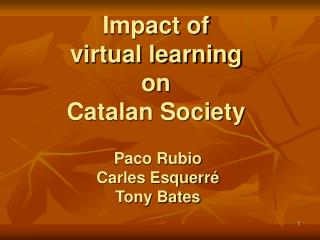 Impact of  virtual learning  on  Catalan Society