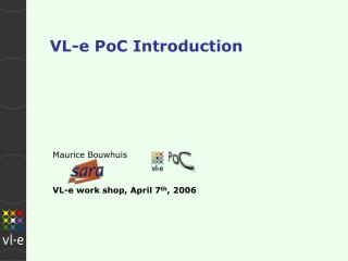 VL-e PoC Introduction