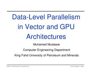 Data-Level Parallelism in Vector and GPU Architectures
