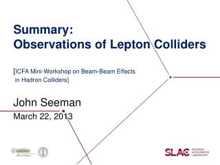 Summary:  Observations of Lepton Colliders