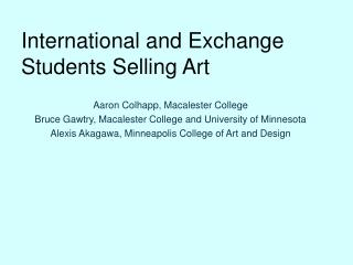 International and Exchange Students Selling Art
