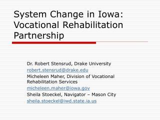 System Change in Iowa:  Vocational Rehabilitation Partnership