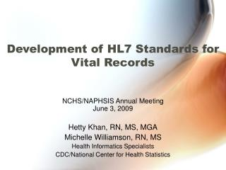 Development of HL7 Standards for Vital Records