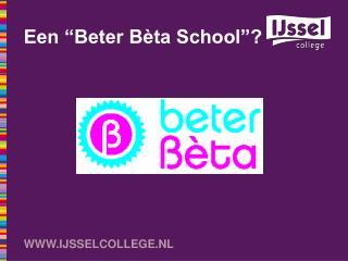 """Een """"Beter Bèta School""""?"""