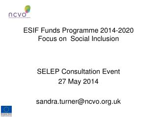 ESIF Funds Programme 2014-2020 Focus on  Social Inclusion