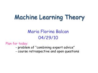 Machine Learning Theory