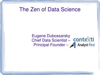 The Zen of Data Science