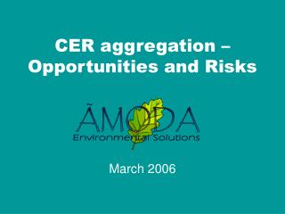 CER aggregation   Opportunities and Risks