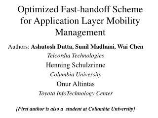 Optimized Fast-handoff Scheme for Application Layer Mobility Management