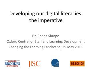 Developing our digital literacies: the imperative
