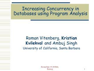 Increasing Concurrency in Databases using Program Analysis