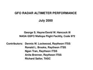 GFO RADAR ALTIMETER PERFORMANCE  July 2000