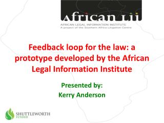 Feedback loop for the law: a prototype  developed  by the African Legal Information Institute