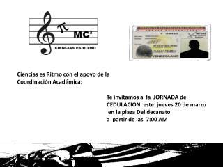 Te invitamos a  la  JORNADA de  CEDULACION  este  jueves 20 de marzo   en la plaza Del decanato