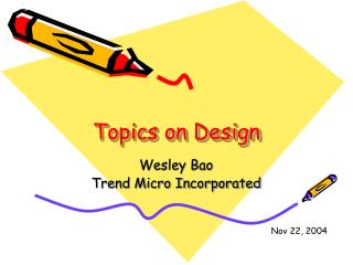 Topics on Design