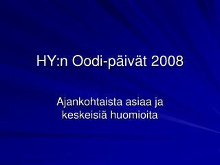 HY:n Oodi-päivät 2008