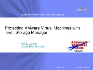 Protecting VMware Virtual Machines with Tivoli Storage Manager