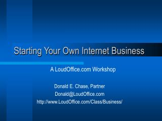 Starting Your Own Internet Business