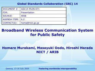 Broadband Wireless Communication System for Public Safety