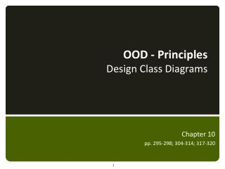 OOD - Principles  Design Class Diagrams