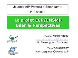 Le projet ECP