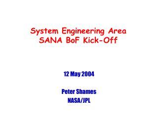System Engineering Area SANA BoF Kick-Off