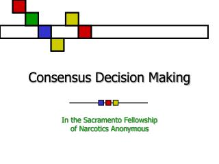Consensus Decision Making