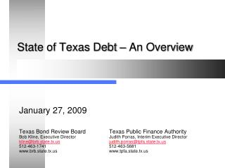 State of Texas Debt   An Overview
